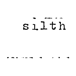 silth